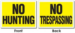 No Hunting No Trespassing Sign Plastic Card UV Coated 2S Extra Thick- 8.5x11-0