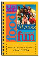 The Kids Book of Food, Fitness and Fun-0